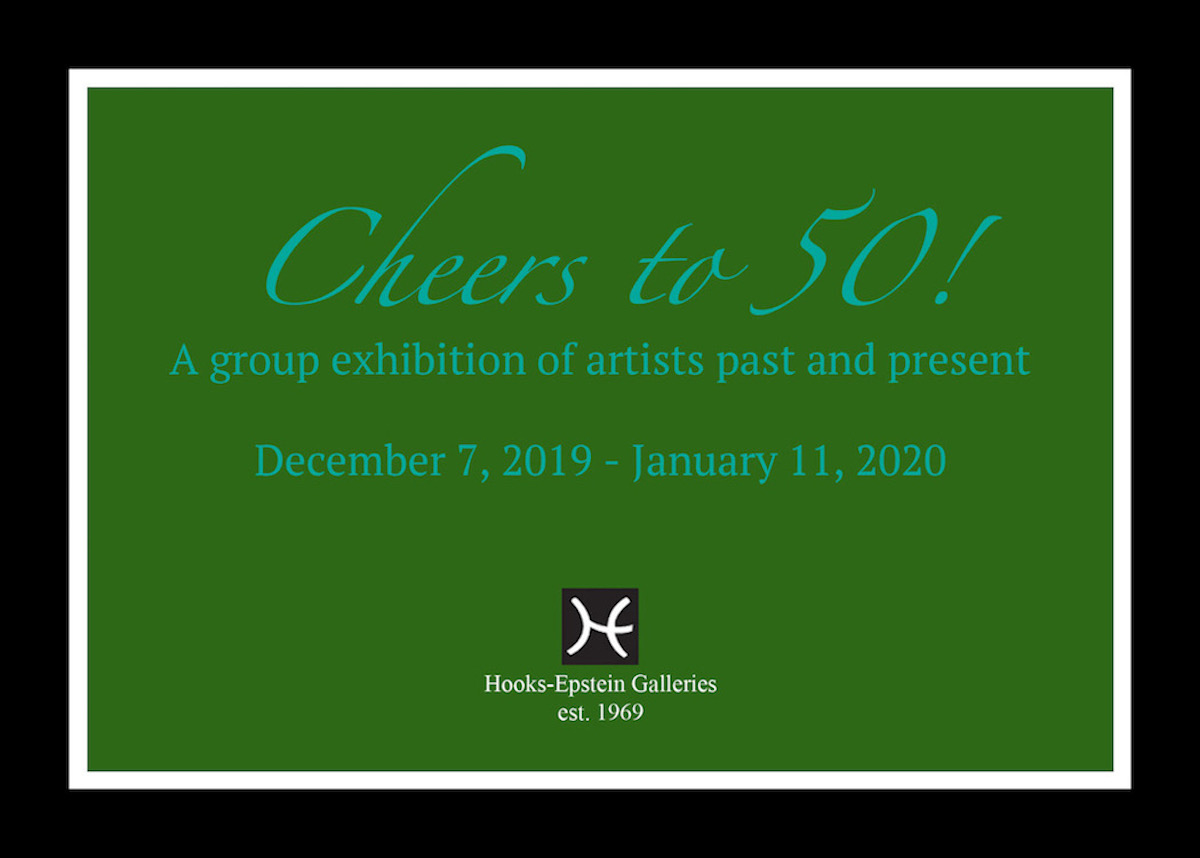 An anniversary group exhibition celebrating Hooks-Epstein Galleries 50th